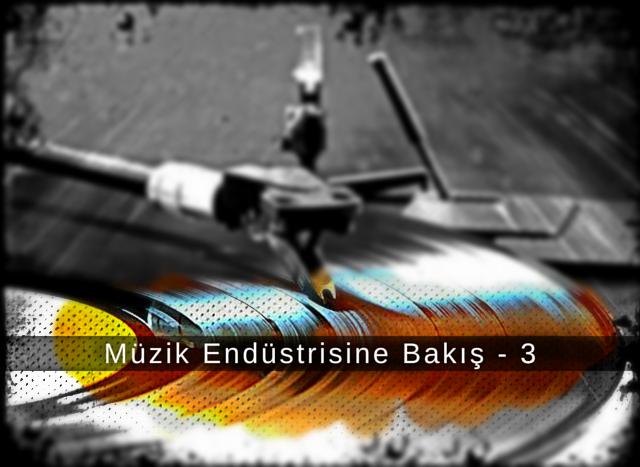 Muzik_Endustrisine_Bakis_3_alt_2