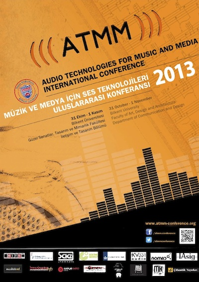 ATMM 2013 - Audio Technologies for Music and Media International Conference - Ufuk Önen